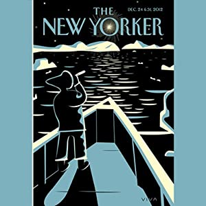 The New Yorker, December 24th & 31st 2012: Part 2 (Keith Gessen, Bill Wyman, Sasha Frere-Jones) Periodical