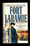 Fort Laramie: Winning The West, Book II (2) (055326463X) by Donald Clayton Porter