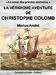La v�ridique aventure de Christophe C...