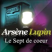 Le Sept de cœur (Arsène Lupin 9) | Maurice Leblanc