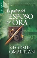 El Poder del Esposo Que Ora edición en español