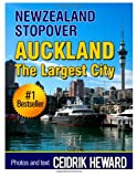 New Zealand Stopover: Auckland: The largest City: 3 Ceidrik Heward