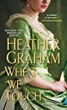 When We Touch (A Graham Novel)