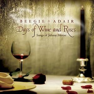 Days of Wine & Roses: Songs of Johnny Mercer
