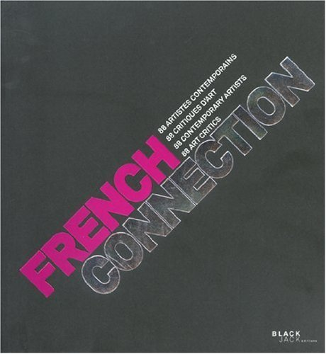 french-connection-88-contemporary-artists-88-art-critics-by-la-gauthier-2009-01-06