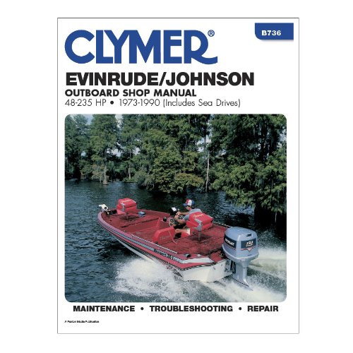 Clymer Evinrude/Johnson 48-235 Hp Outboards (Includes Sea Drives) 1973-1990
