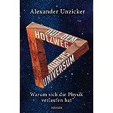 """Auf dem Holzweg durchs Universum: Warum sich die Physik verlaufen hatvon """"Alexander Unzicker"""""""