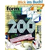 Form 200. Zeitschrift für Gestaltung. The European Design Magazine: Zum Jubilaum - Testen Sie Ihr Design-Wissen...