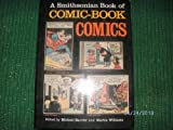 img - for A Smithsonian Book of Comic-Book Comics book / textbook / text book