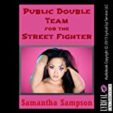 img - for Public Double-Team for the Street Fighter: A Cosplay Bondage Erotica Story book / textbook / text book