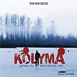 Kolyma | Tom Rob Smith
