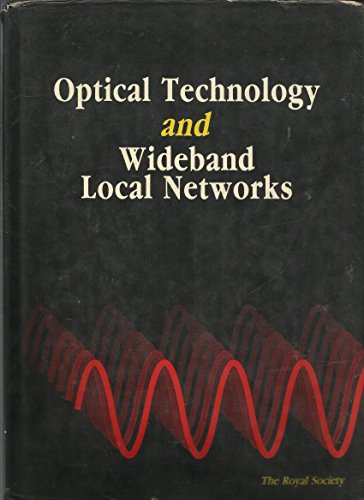 Optical Technology and Wideband Local Networks