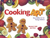 img - for Cooking Art: Easy Edible Art for Young Children book / textbook / text book