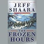 The Frozen Hours: A Novel of the Korean War | Jeff Shaara