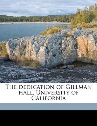 The dedication of Gillman hall, University of Californi