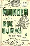 Murder in the Rue Dumas (Verlaque and Bonnet Provencal Mysteries)