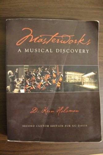 Masterworks: A Musical Discovery, by D. Kern Holoman