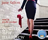 Jane Fallon Getting Rid of Matthew