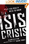 The ISIS Crisis: What You Really Need...