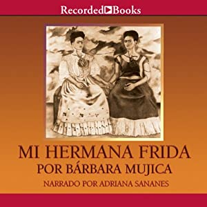 Mi Hermana Frida Audiobook