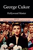 img - for George Cukor: Hollywood Master book / textbook / text book