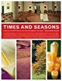 Time and Seasons: Creating Transformative Worship throughout the Year
