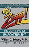 img - for Zapp! The Lightning of Empowerment: How to Improve Quality, Productivity, and Employee Satisfaction book / textbook / text book