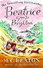 Beatrice Goes to Brighton (Travelling Matchmaker, Book 4)