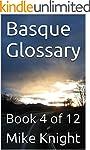 Basque Glossary: Book 4 of 12 (Essent...