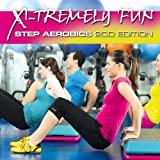 X-Tremely Fun Step Aerobics 2CD Edition