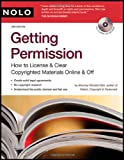 Getting Permission: How to License & Clear Copyrighted Materials Online and Off