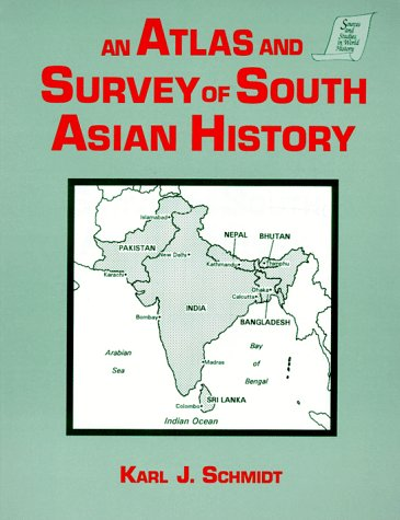 Atlas and Survey of South Asian History