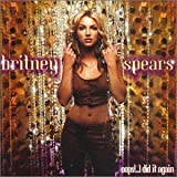 Oops!...I Did It Again Britney Spears