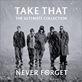 Never Forget-Ultimate Collection (Mini Lp Sleeve)by Take That