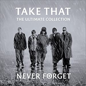 Never Forget-Ultimate Collection