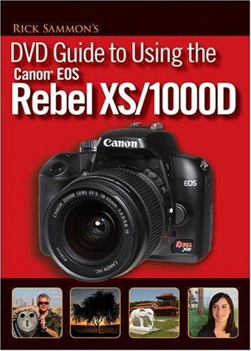 Cover art for  Rick Sammon&#039;s DVD Guide to Using the Canon EOS Rebel XS/1000D