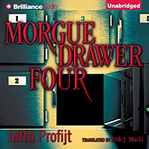 Morgue Drawer Four: Morgue Drawer, Book 1 | [Jutta Profijt]