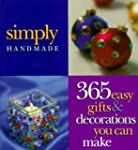 Simply Handmade: 365 Easy Gifts & Dec...