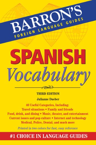 Spanish Vocabulary: Barron's Foreign Language Guides