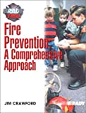 Fire Prevention: A Comprehensive Approach (0130322237) by Crawford, James