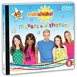 Milkshake! Movers & Shakers