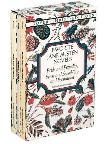 Favorite Jane Austen Novels: Pride and Prejudice, Sense and Sensibility and Persuasion (Complete and Unabridged)