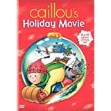 Caillou's Holiday Movie ~ Caillou