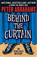 Behind the Curtain: An Echo Falls Mystery