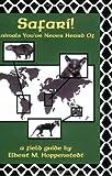Safari!: Animals You've Never Heard of
