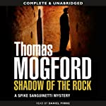 Shadow of the Rock (       UNABRIDGED) by Thomas Mogford Narrated by Daniel Pirrie
