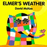 David McKee Elmer's Weather