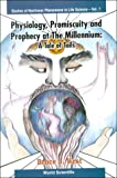 img - for Physiology, Promiscuity, and Prophecy at the Millennium: A Tale of Tails (Studies of Nonlinear Phenomena in Life Sciences;, Vol. 7) book / textbook / text book