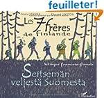 Les 7 fr�res de Finlande : Edition bi...