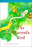 img - for The Bharunda Bird (Myths and Legends) book / textbook / text book